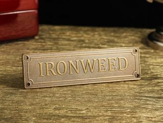 """Шильд """"Ironweed"""""""
